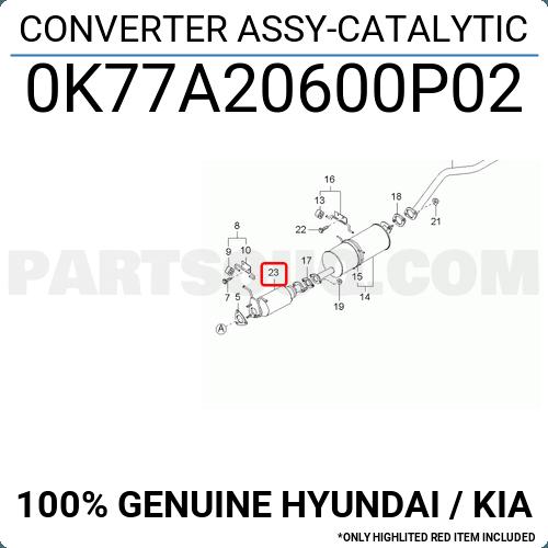 0k77a20600p02 Hyundai    Kia Converter Assy-catalytic  Price  328 38   Weight  3 79kg