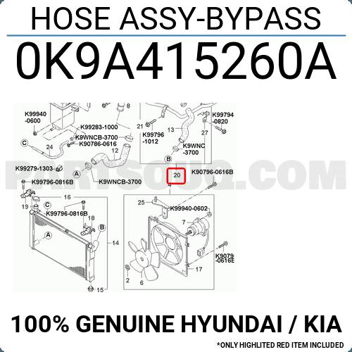 0K9A415260A Hyundai / KIA HOSE Y-BYP Price: 23.72 ... on kubota diagrams, bmw diagrams, freightliner diagrams, ducati diagrams, ford diagrams, jeep diagrams, corvette diagrams, smart car diagrams, toyota diagrams,