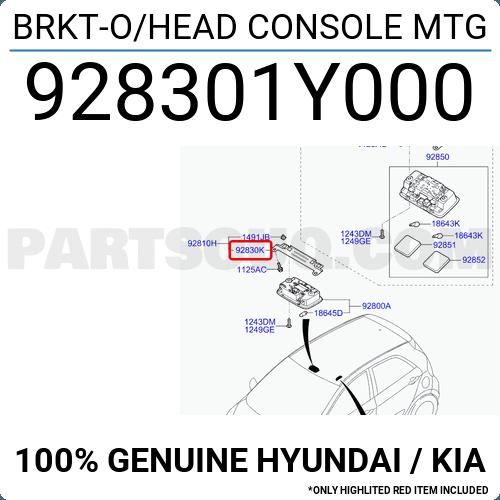 928301y000 Hyundai    Kia Brkt-o  Head Console Mtg  Price  5 47   Weight  0 046kg