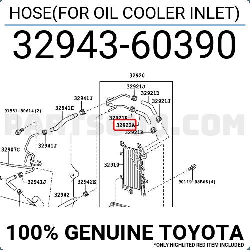 Toyota 32943-60390 Oil Cooler Inlet Hose