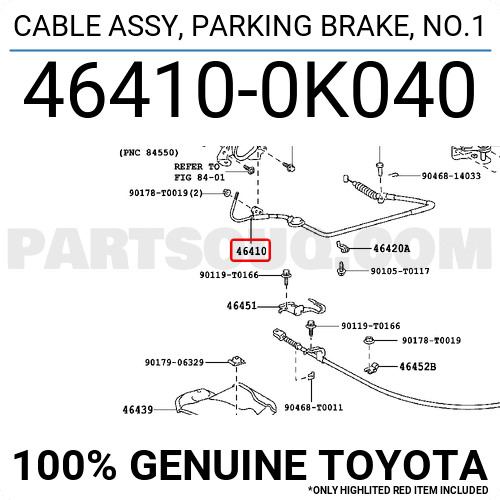 PARKING BRAKE 464100K041 Genuine Toyota CABLE ASSY NO.1 46410-0K041