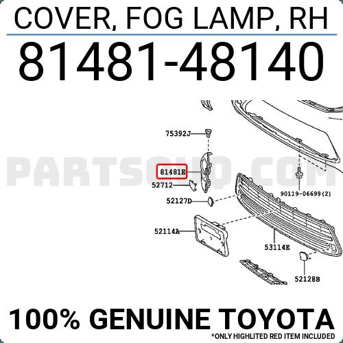 Genuine Toyota Fog Light Trim 81481-48140
