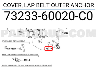 Toyota 73233-60020-C0 Lap Belt Outer Anchor Cover
